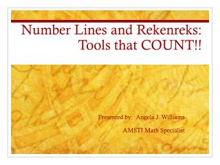 Number Lines and  Rekenreks : Tools that COUNT!!
