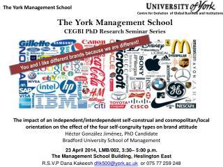 23 April 2014, LMB/002, 3:30– 5:00 p.m. The Management School Building, Heslington East