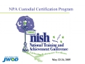 NPA Custodial Certification Program