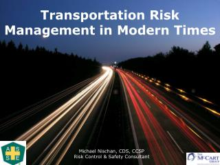 Transportation Risk Management in Modern Times