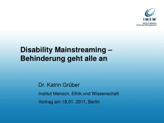 Disability Mainstreaming –  Behinderung geht alle an
