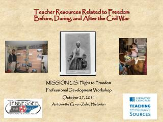 Teacher Resources Related to Freedom Before, During, and After the Civil War