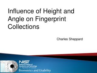 Influence of Height and Angle on Fingerprint Collections