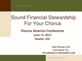 Sound Financial Stewardship For Your Chorus