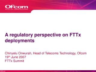 A regulatory perspective on FTTx deployments