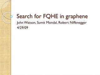 Search for FQHE in  graphene
