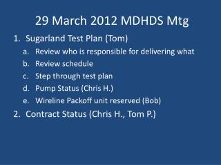 29 March 2012 MDHDS  Mtg