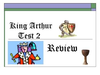 King Arthur  Test  2