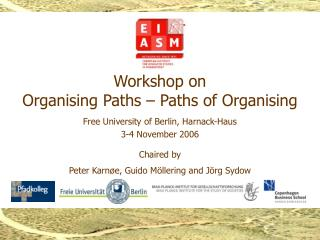 Workshop on Organising Paths – Paths of Organising