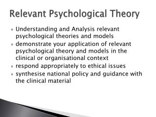 R elevant  Psychological Theory