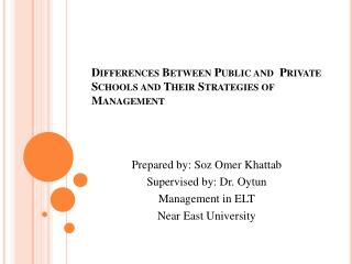 Differences Between Public and  Private Schools  and Their  Strategies of Management