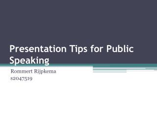 Presentation Tips for Public Speaking