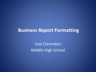 Business Report Formatting