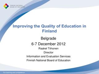 Improving the  Quality  of  Education  in Finland