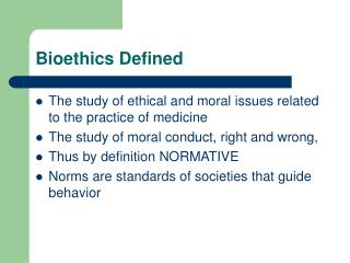 Bioethics Defined