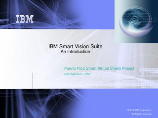 IBM Smart Vision Suite An Introduction