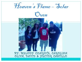 Heaven's Flame – Solar Oven