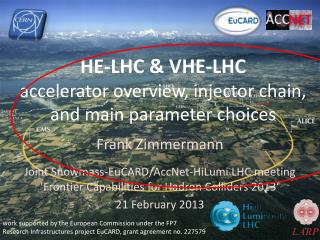 HE-LHC & VHE-LHC  accelerator overview, injector chain, and main parameter choices
