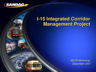 I-15 Integrated Corridor Management Project
