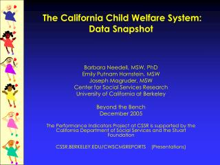 The California Child Welfare System: Data Snapshot