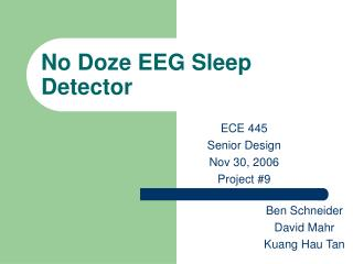 No Doze EEG Sleep Detector
