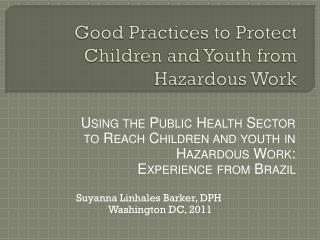 Good Practices to Protect Children and Youth from Hazardous Work