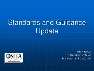 Standards and Guidance Update