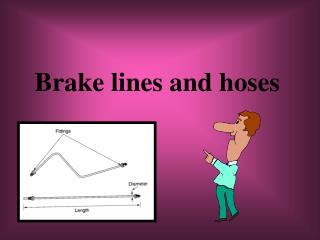 Brake lines and hoses