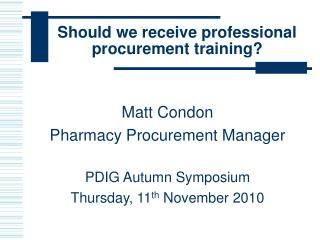 Should we receive professional procurement training?