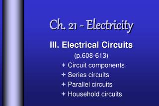 Ch. 21 - Electricity