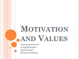 Motivation and Values