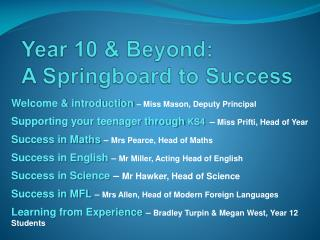 Year 10 & Beyond:  A Springboard to Success