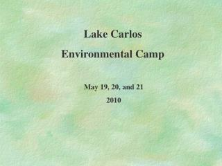 Lake Carlos  Environmental Camp