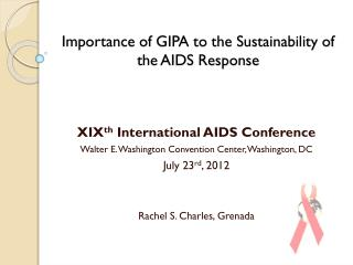 Importance of GIPA to the Sustainability of the AIDS Response
