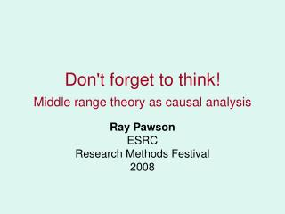 Don't forget to think!  Middle range theory as causal analysis
