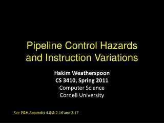 Pipeline Control Hazards and Instruction Variations