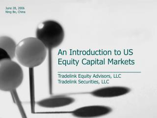 _________________________ Tradelink Equity Advisors, LLC Tradelink Securities, LLC