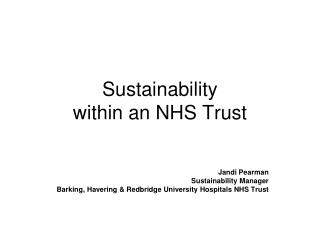 Sustainability  within an NHS Trust