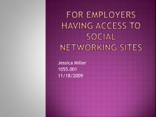 For employers having access to social networking sites