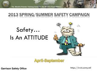 2013 SPRING/Summer SAFETY CAMPAIGN