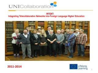 INTENT- Integrating Telecollaborative Networks Into Foreign Language Higher Education