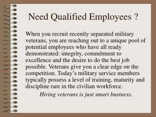 Need Qualified Employees ?