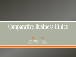 Comparative Business Ethics