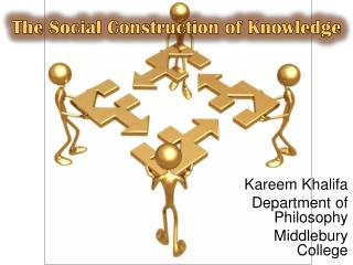 The Social Construction of Knowledge