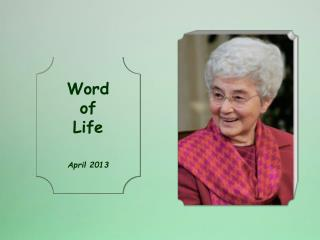Word of Life April 2013