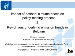 Impact of national circumstances on policy-making process &