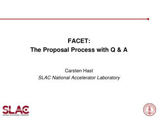 FACET: The Proposal Process with Q & A