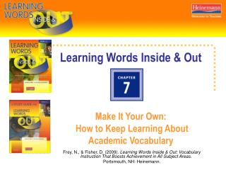 Learning Words Inside & Out Make It Your Own:   How to Keep Learning About  Academic Vocabulary