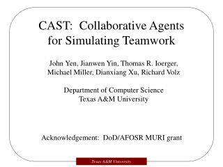 CAST:  Collaborative Agents for Simulating Teamwork