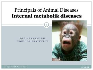 Principals of Animal Diseases Internal metabolik diseases